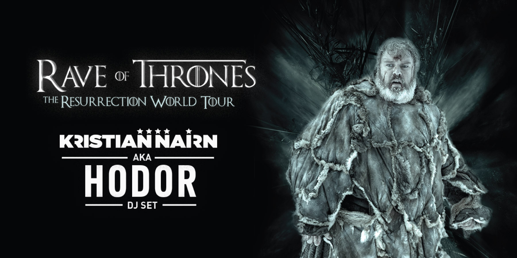 Kristian Nairn (aka Hodor from Game of Thrones) presents Rave of Thrones